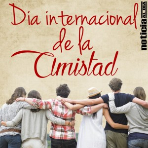 30 de julio Frases – Imágenes del Día Internacional de la Amistad