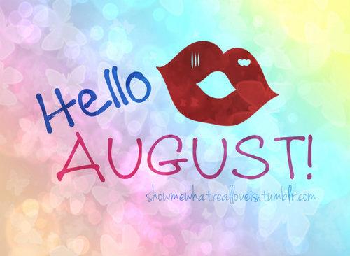 Hello August!! – Imágenes para compartir en Facebook