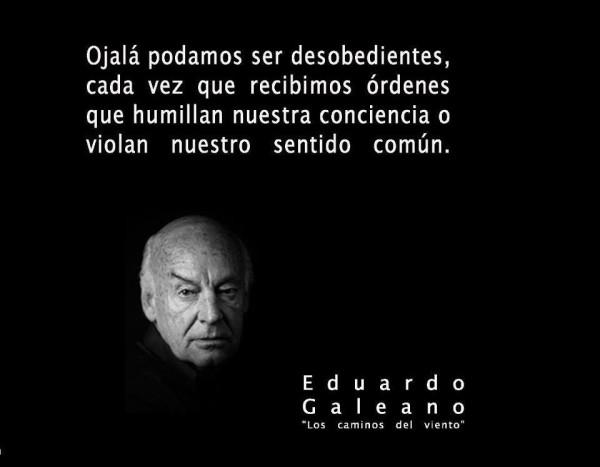 Imágenes con Frases de Eduardo Galeano  (3)
