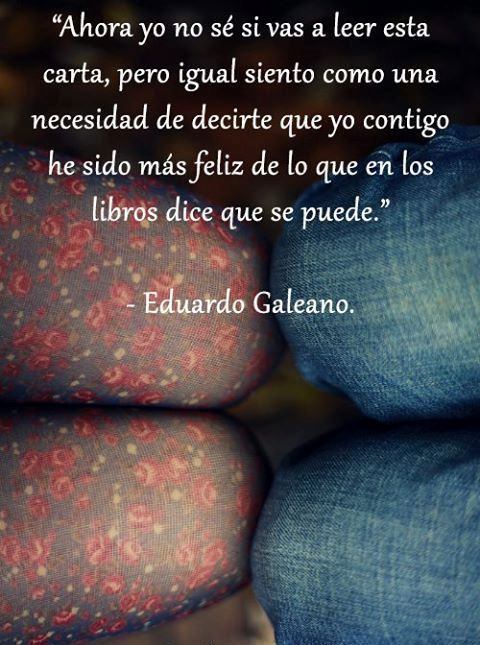 Imágenes con Frases de Eduardo Galeano  (9)
