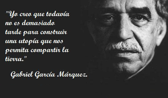 Imagenes Y Frases Celebres De Gabriel Garcia Marquez Para Whatsapp