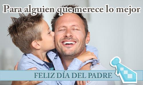 """Imágenes con frases para dedicar el """"Día del Padre"""""""