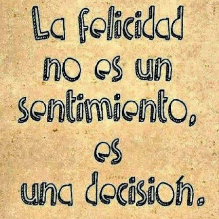 felicidad-es-una-decision-frase-de-animo97