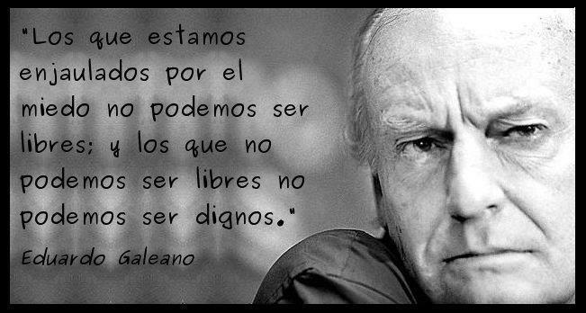 Pensamientos de Eduardo Galeano  (6)