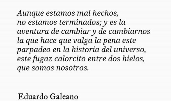 Imágenes con Frases de Eduardo Galeano  (5)