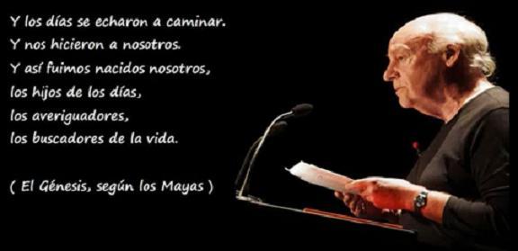Imágenes con Frases de reflexión de Eduardo Galeano escritor uruguayo
