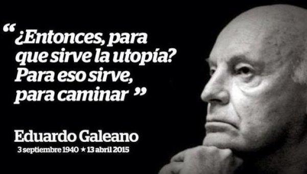 mejores frases Eduardo Galeano  (8)