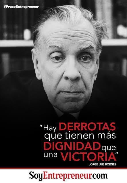 Maravillosas Frases De Jorge Luis Borges En Imagenes Fraseshoy Org