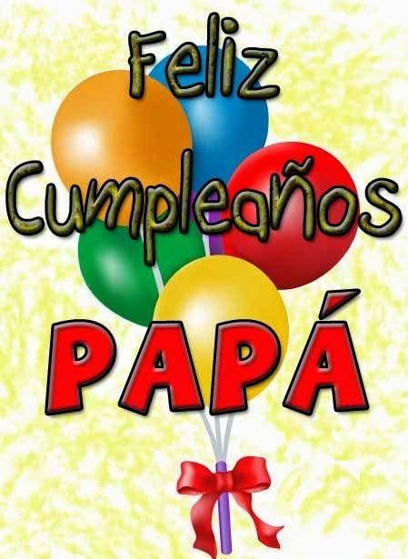 Hermosos Mensajes De Feliz Cumpleaños Con Frases Para Papá O