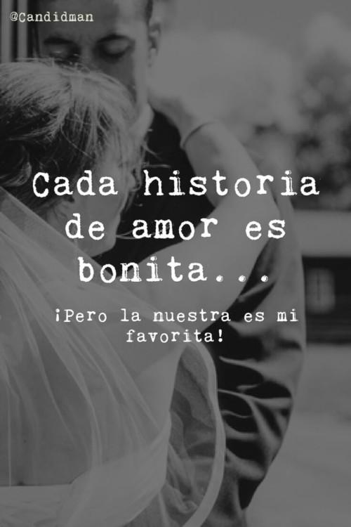 20160215 Cada Historia De Amor Es Bonita C2a1pero La Nuestra Es Mi