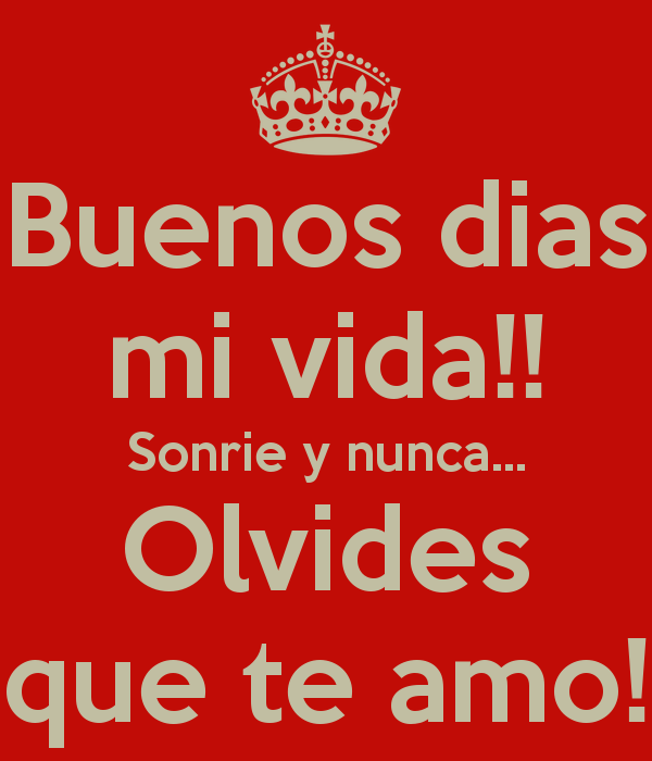 Buenos Dias Mi Amor Con Frases 1 Frases Hoy