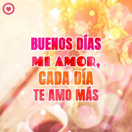 Bonita Imagen De Buenos Dias Mi Amor Con Frase Frases Hoy