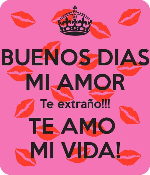 Imagenes De Buenos Dias Mi Amor Te Extrano Frases Hoy