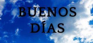 Imágenes bonitas con frases de Buenos Días para descargar gratis e imprimir